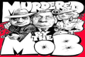 Murdered by the Mob, Presented by the New York Mob Show Tickets - Off-Broadway