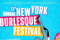 15th Annual New York Burlesque Festival Tickets - New York City