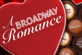 A Broadway Romance Tickets - New York City