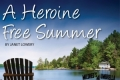 A Heroine Free Summer Tickets - Houston