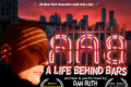 A Life Behind Bars Tickets - Los Angeles