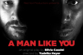 A Man Like You Tickets - Off-Off-Broadway