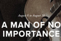 A Man of No Importance Tickets - Boston