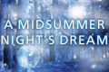 A Midsummer Night's Dream Tickets - Philadelphia