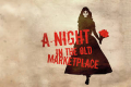 A Night in the Old Marketplace Tickets - Off-Broadway