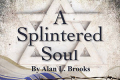 A Splintered Soul Tickets - Los Angeles