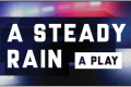 A Steady Rain Tickets - Philadelphia
