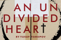 A Undivided Heart Tickets - Los Angeles