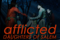 Afflicted: Daughters of Salem Tickets - Los Angeles