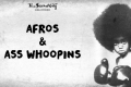 Afros & Ass Whoopins Tickets - Los Angeles