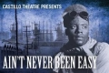 Ain't Never Been Easy Tickets - New York City