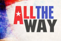All The Way Tickets - Florida