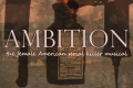 Ambition: The Female American Serial Killer Musical Tickets - New York City