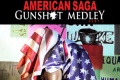American Saga - Gunshot Medley: Part 1 Tickets - Los Angeles