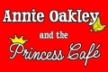 Annie Oakley and the Princess Café Tickets - Los Angeles