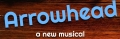 Arrowhead: A New Musical Tickets - Off-Off-Broadway