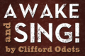 Awake and Sing! Tickets - Washington, DC
