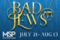 Bad Jews Tickets - Miami