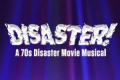 Benefit Reading of Disaster! The Musical Tickets - Los Angeles