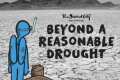 Beyond A Reasonable Drought Tickets - California
