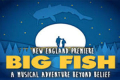 Big Fish Tickets - Massachusetts