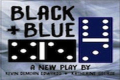 Black & Blue Tickets - Off-Off-Broadway