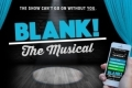 Blank! The Musical Tickets - New York