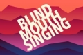 Blind Mouth Singing Tickets - Miami