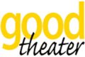 Broadway at Good Theater Tickets - Massachusetts