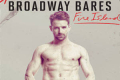Broadway Bares Fire Island Tickets - New York