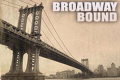 Broadway Bound Tickets - Los Angeles