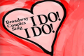 Broadway Couples Sing I Do! I Do! For Valentine's Day Tickets - New York