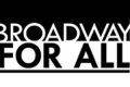 Broadway For All Summer Showcase Tickets - New York