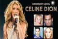 Broadway Loves Celine Dion Tickets - New York