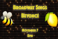 Broadway Sings Beyoncé Tickets - New York City