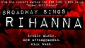 Broadway Sings Rihanna Tickets - New York