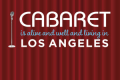 Cabaret Is Alive and Well and Living in Los Angeles Tickets - Los Angeles