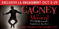 Cagney the Musical Tickets - California