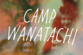 Camp Wanatachi: In Concert Tickets - New York City