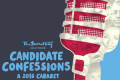 Candidate Confessions - A 2016 Cabaret Tickets - California