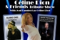 Celine Dion & Friends Tribute Show Tickets - New York City