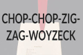 Chop-Chop-Zig-Zag-Woyzeck Tickets - New York