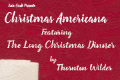 Christmas Americana Tickets - Off-Off-Broadway