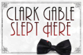 Clark Gable Slept Here Tickets - Miami