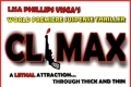 Climax -  A Lethal Attraction…Through Thick and Thin Tickets - Los Angeles