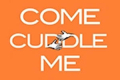 Come Cuddle Me Tickets - New York City