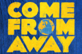 Come From Away Tickets - Toronto