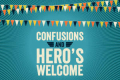 Confusions & Hero's Welcome Tickets - New York City