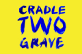 Cradle Two Grave Tickets - New York City