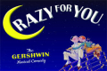 Crazy for You Tickets - Massachusetts